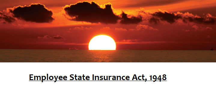 Employee State Insurance Act